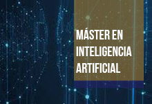 Máster en Inteligencia Artificial